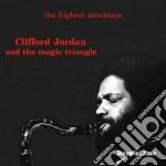 The highest mountain - jordan clifford cd musicale di Clifford jordan & magic triang