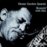 Bouncin'with dex cd musicale di Dexter gordon quarte