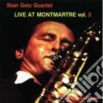 Stan Getz Quartet - Live At Montmartre Vol.2 cd musicale di Stan getz quartet