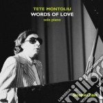 Tete Montoliu - Words Of Love cd musicale di Tete Montoliu