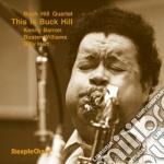 Buck Hill Quartet - This Is Buck Hill cd musicale di Buck hill quartet