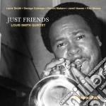 Just friends cd musicale di Louis smith quintet
