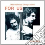 Mike Richmond & Andy Laverne - For Us cd musicale di Mike richmond & andy laverne
