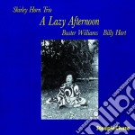 A lazy afternoon - horn shirley cd musicale di Shirley horn trio
