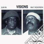 Visions - dickerson walt sun ra cd musicale di Walt dickerson & sun ra