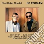No problem cd musicale di Chet Baker