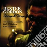 Strings & things - gordon dexter pedersen orsted cd musicale di Dexter gordon & orsted pederse