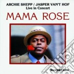 Mama rose - shepp archie cd musicale di Archie Shepp