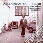 Duke Jordan Trio - Truth cd musicale di Duke jordan trio