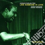 Horace Parlan Trio - Like Someone In Love cd musicale di Horace parlan trio