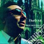 Tete Montoliu - That's All cd musicale di Tete Montoliu