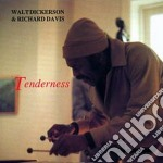 Tenderness cd musicale di Walt dickerson & ric