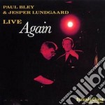 Live again - bley paul cd musicale di Paul bley & jesper lundgaard