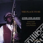 The place to be cd musicale di Junior cook quartet