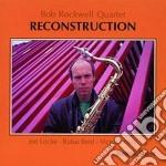 Reconstruction cd musicale di Bob rockwell quartet