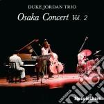 Osaka concert vol.2 cd musicale di Duke jordan trio
