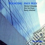 Paul Bley & Michael Urbaniak 4et - Rejoicing cd musicale di Paul bley & michael
