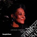 In search of... cd musicale di Bertha hope trio