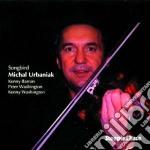 Songbird cd musicale di Michael urbaniak qua