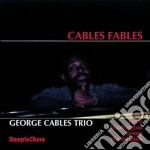 George Cables - Cables Fables cd musicale di George Cables