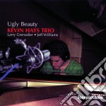 Kevin Hays Trio - Ugly Beauty cd musicale di Kevin hays trio