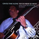 Gentle time alone cd musicale di Ted dunbar quartet