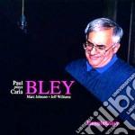 Paul Bley - Plays Carla Bley cd musicale di Paul Bley