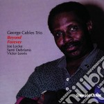 George Cables Trio - Beyond Forever cd musicale di George cables trio