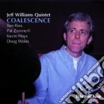 Coalescence cd musicale di Jeff williams quinte