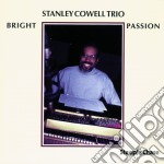 Bright passion cd musicale di Stanley cowell trio
