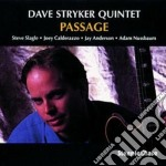 Passage cd musicale di Dave stryker quintet