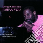 I mean you cd musicale di George cables trio