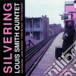 Silvering cd musicale di Louis smith quintet