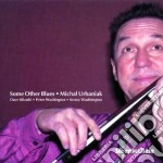 Michael Urbaniak Quartet - Some Other Blues cd musicale di Michael urbaniak quartet