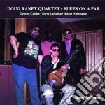 Doug Raney Quartet - Blues On A Par cd musicale di Doug raney quartet