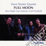 Full moon - stryker dave cd musicale di Dave stryker quartet