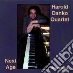 Harold Danko Quartet - Next Age cd musicale di Harold danko quartet