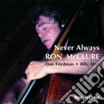 Never always - mcclure ron cd musicale di Ron mcclure trio