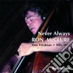 Never always - mcclure ron cd musicale di Ron mcclure trio