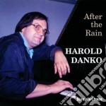 After the rain - danko harold cd musicale di Harold Danko
