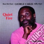 Quiet fire - cables george cd musicale di George cables trio