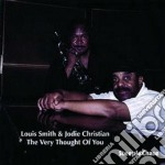The very thought of you - smith louis cd musicale di Louis smith & jodie christian