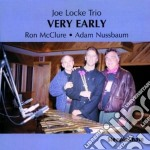 Very early - locke joe cd musicale di Joe locke trio