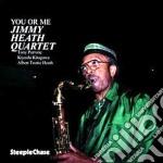 You or me - heath jimmy cd musicale di Jimmy heath quartet