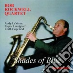 Shades of blue - cd musicale di Rob rockwell quartet