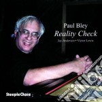 Reality check - bley paul cd musicale di Paul bley trio
