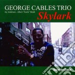 Skylark - cables george cd musicale di George cables trio