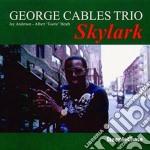 George Cables Trio - Skylark cd musicale di George cables trio