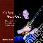 Pastels - juris vic cd musicale di Vic juris quartet