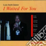 I waited for you - smith louis cd musicale di Louis smith quartet